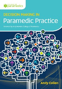 Cover Decision Making in Paramedic Practice
