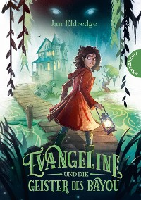 Cover Evangeline und die Geister des Bayou