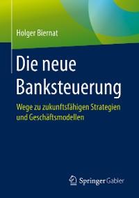 Cover Die neue Banksteuerung