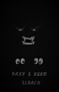 Cover Baxy und Kurm