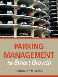 Cover Parking Management for Smart Growth
