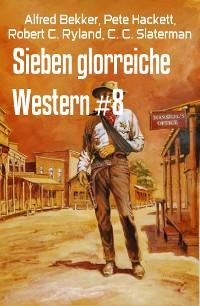 Cover Sieben glorreiche Western #8