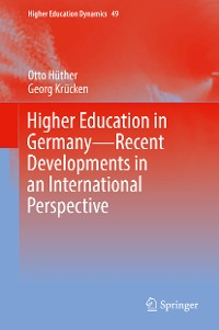 Cover Higher Education in Germany—Recent Developments in an International Perspective