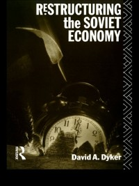 Cover Restructuring the Soviet Economy