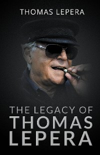 Cover The Legacy of Thomas LePera