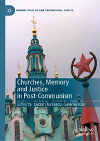 Cover Churches, Memory and Justice in Post-Communism