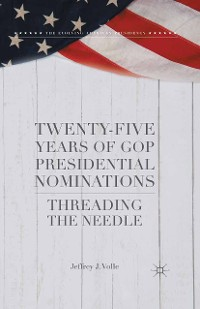 Cover Twenty-Five Years of GOP Presidential Nominations