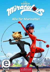 Cover Miraculous - Alle für Marinette! (Miraculous 9)