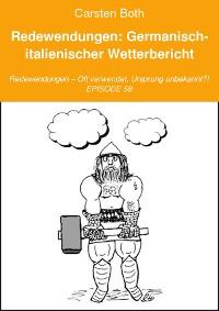 Cover Redewendungen: Germanisch-italienischer Wetterbericht