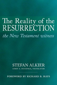 Cover The Reality of the Resurrection
