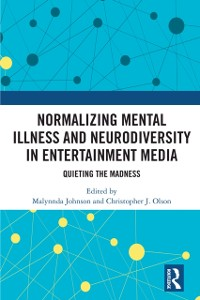 Cover Normalizing Mental Illness and Neurodiversity in Entertainment Media