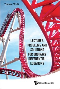 Cover Lectures, Problems And Solutions For Ordinary Differential Equations