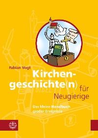 Cover Kirchengeschichte(n) für Neugierige