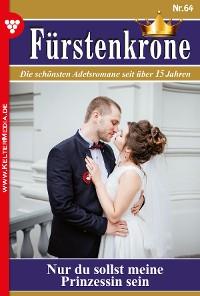 Cover Fürstenkrone 64 – Adelsroman