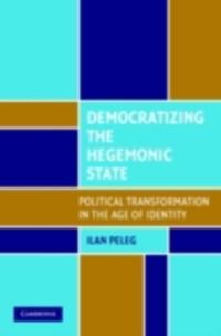 Cover Democratizing the Hegemonic State