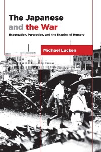 Cover The Japanese and the War