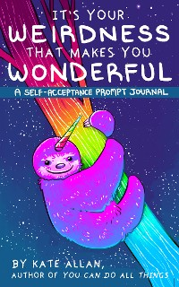 Cover It's Your Weirdness that Makes You Wonderful