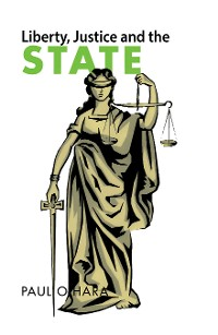 Cover Liberty, Justice and the State