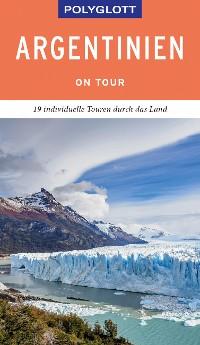 Cover POLYGLOTT on tour Reiseführer Argentinien