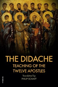 Cover The Didache : TEACHING of the TWELVE APOSTLES