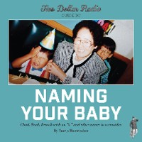 Cover Two Dollar Radio Guide to Naming Your Baby