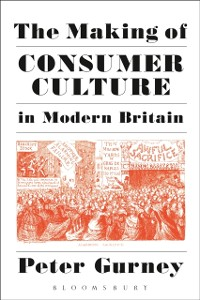 Cover Making of Consumer Culture in Modern Britain