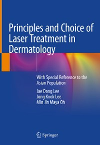 Cover Principles and Choice of Laser Treatment in Dermatology