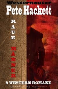 Cover Raue Männer - 9 Western Romane