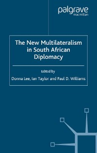 Cover The New Multilateralism in South African Diplomacy