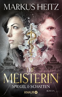 Cover Die Meisterin: Spiegel & Schatten