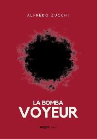 Cover La bomba voyeur