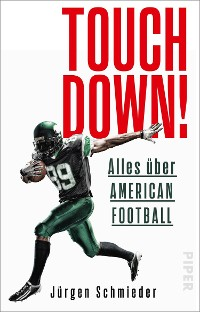 Cover Touchdown! Alles über American Football