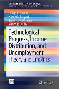 Cover Technological Progress, Income Distribution, and Unemployment