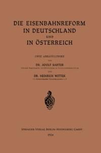 Cover Die Eisenbahnreform in Deutschland und in Osterreich