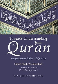 Cover Towards Understanding the Qur'an