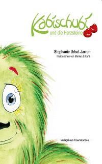 Cover Kabischubi und die Herzsteine