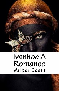 Cover Ivanhoe A Romance