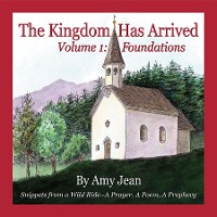 Cover The Kingdom Has Arrived Volume 1: Foundations