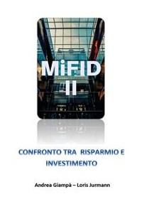 Cover MIFID 2. Confronto tra risparmio e investimento