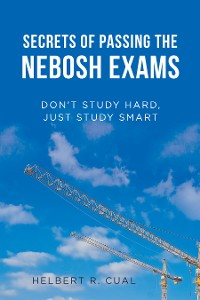 Cover Secrets of Passing the Nebosh Exams