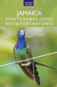 Cover Jamaica - Montego Bay, Port Antonio & Ocho Rios