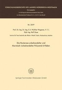 Cover Die Hysterese unbehandelter und thermisch vorbehandelter Polyamid 6-Faden