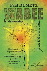 Cover Wabee, tome 1 : Le visionnaire
