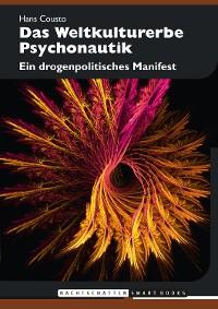 Cover Das Weltkulturerbe Psychonautik