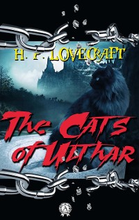 Cover H.P.  Lovecraft - The Cats of Ulthar