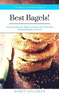 Cover The Baker's Dozen Best Bagels