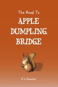 Cover Road to Apple Dumpling Bridge