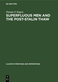 Cover Superfluous men and the post-Stalin thaw