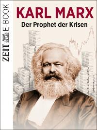 Cover Karl Marx - Der Prophet der Krisen