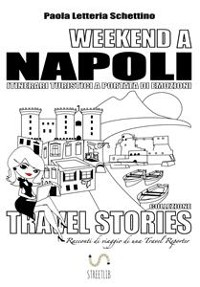 Cover WEEKEND A NAPOLI Itinerari Turistici a Portata di Emozioni